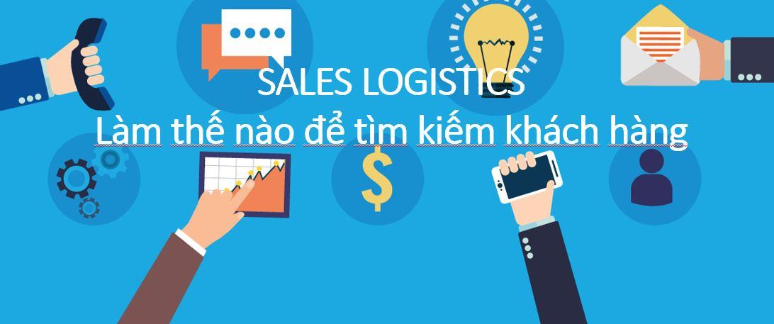 Cách tìm kiếm khách hàng cho ngành logistics